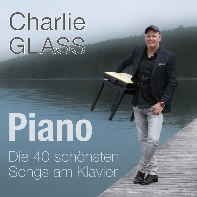 CD Cover - Charlie Glass - Piano - Die 40 schönsten Songs am Klavier